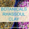 Botanicals Rhassoul Clay Wholesale